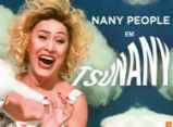 "Teatro Municipal recebe stand up ""TsuNANY"", com Nany People"